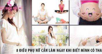 8 điều phụ nữ cần làm ngay khi biết mình có thai