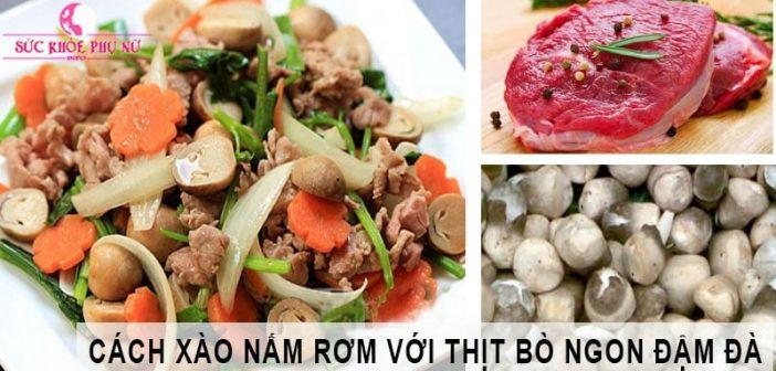 Cách chế biến nấm rơm xào thịt bò