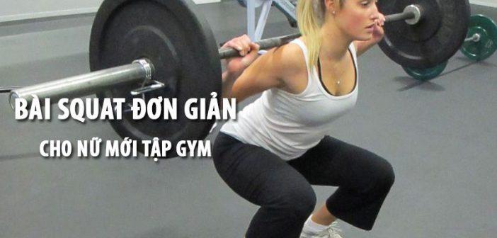 Squat là gì? Những bài squat đơn giản cho nữ mới tập Gym