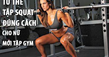 Tư thế tập Squat đúng cách cho nữ mới tập Gym