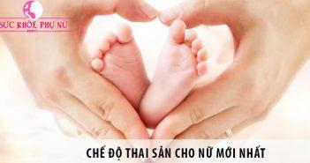 Chế độ thai sản cho nữ mới nhất người lao động cần biết