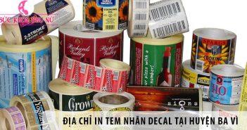 Địa chỉ in tem nhãn decal giá rẻ tại huyện Ba Vì, Hà Nội