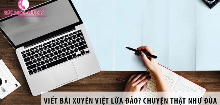 Viết Bài Xuyên Việt lừa đảo? Chuyện thật như đùa
