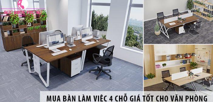 Mua bàn làm việc 4 chỗ giá tốt cho văn phòng