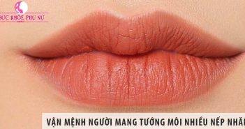Luận giải vận mệnh người mang tướng môi có nhiều nếp nhăn