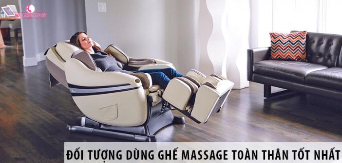 Đối Tượng Sử Dụng Ghế Massage Toàn Thân Tốt Nhất