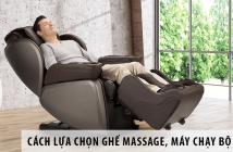 Cách Lựa Chọn Ghế Massage, Máy Chạy Bộ Giá Rẻ Phù Hợp