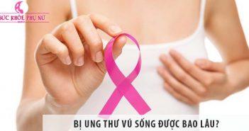 Bị ung thư vú sống được bao lâu? Có chữa khỏi được không?