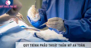 Quy trình phẫu thuật thẩm mỹ an toàn chuyên nghiệp